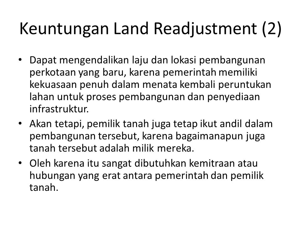 Keuntungan Land Readjustment (2)