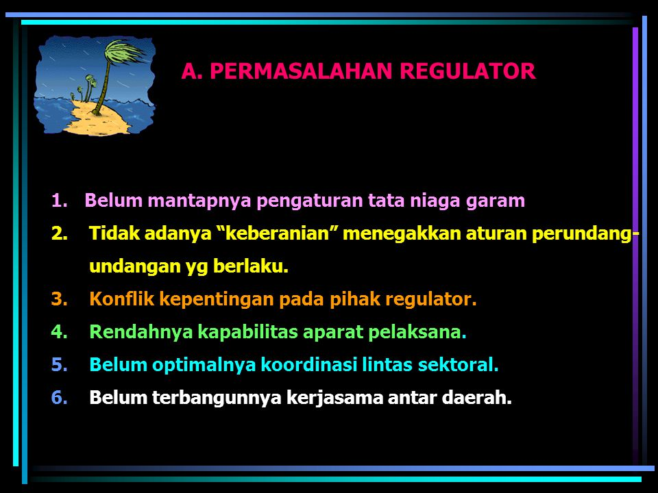 A. PERMASALAHAN REGULATOR