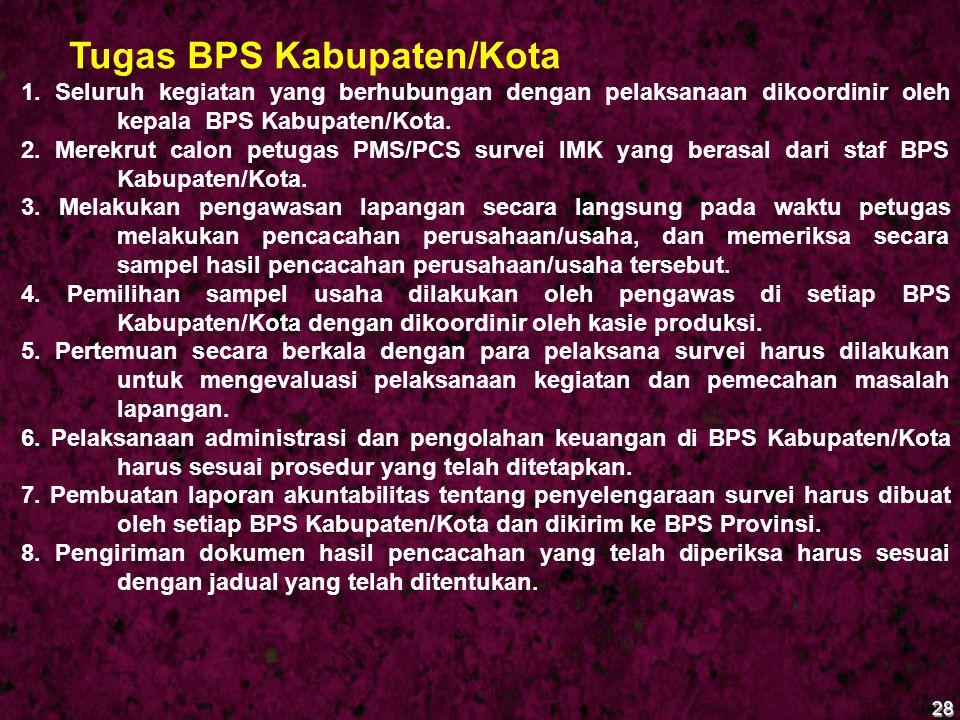 Tugas BPS Kabupaten/Kota