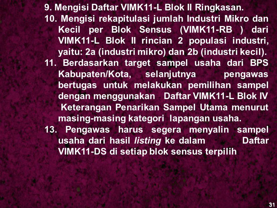 9. Mengisi Daftar VIMK11-L Blok II Ringkasan.