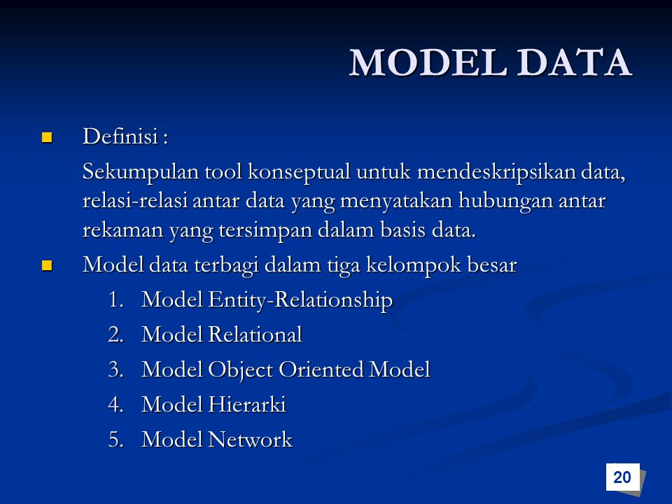 MODEL DATA Definisi :
