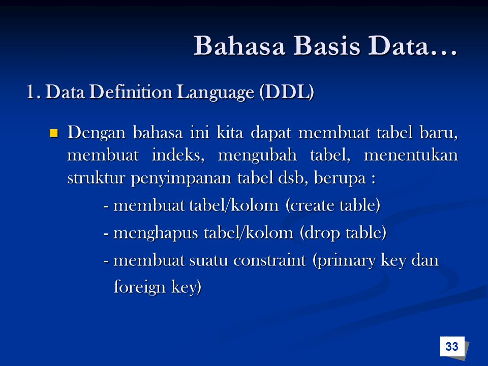 1. Data Definition Language (DDL)