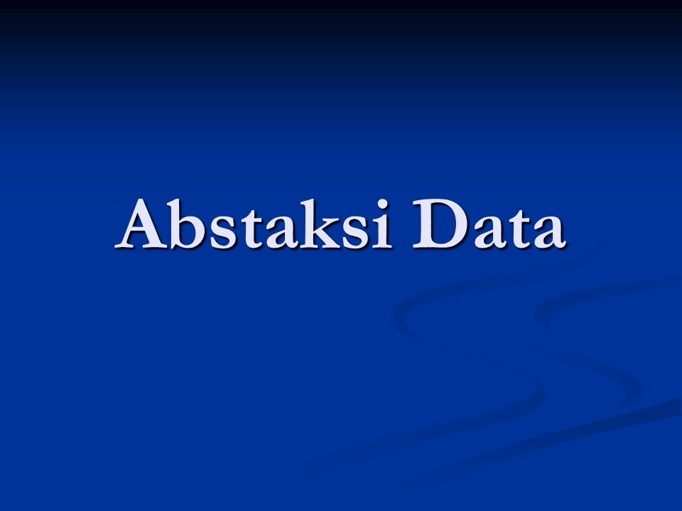 Abstaksi Data