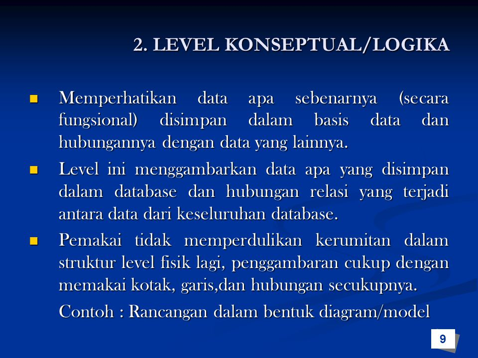 2. LEVEL KONSEPTUAL/LOGIKA