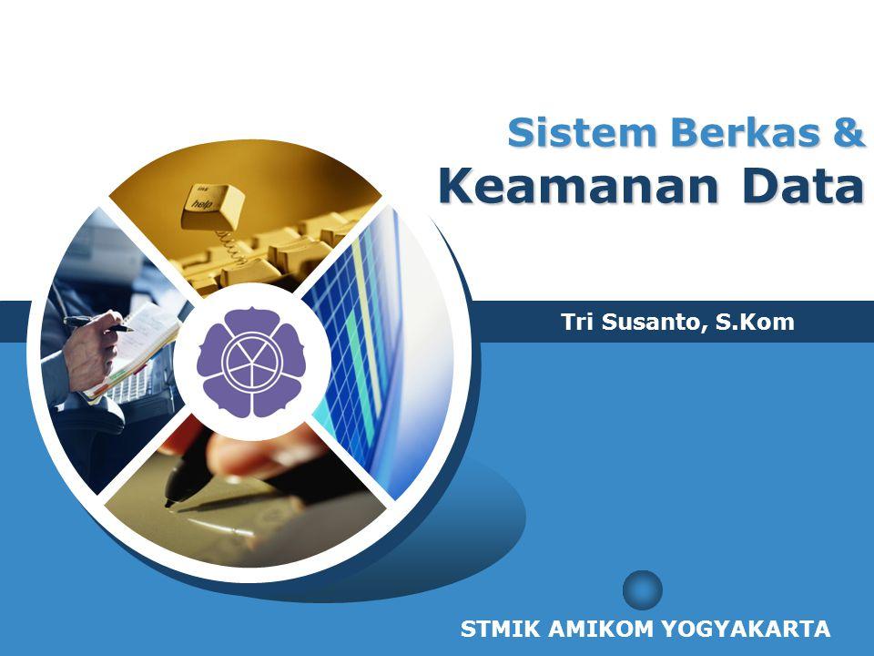 Sistem Berkas & Keamanan Data