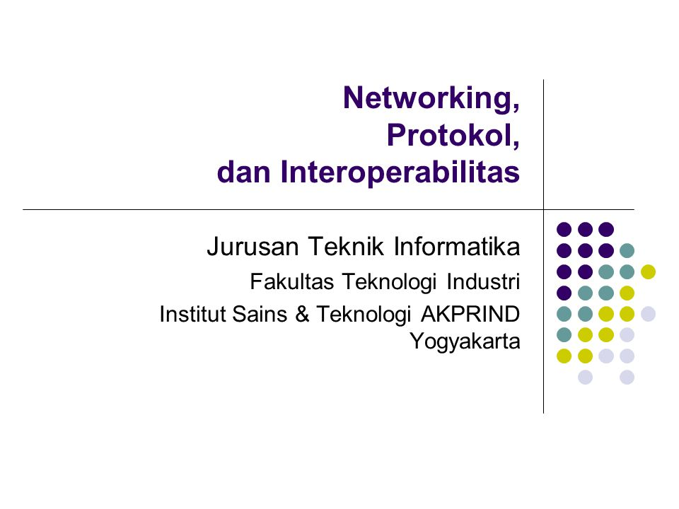 Networking, Protokol, dan Interoperabilitas