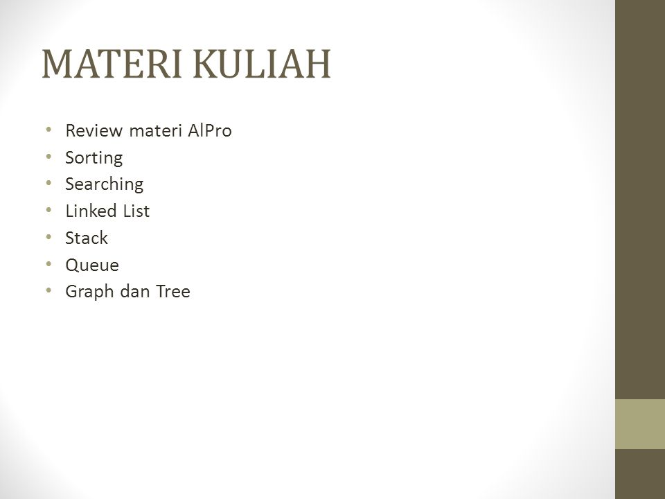 MATERI KULIAH Review materi AlPro Sorting Searching Linked List Stack