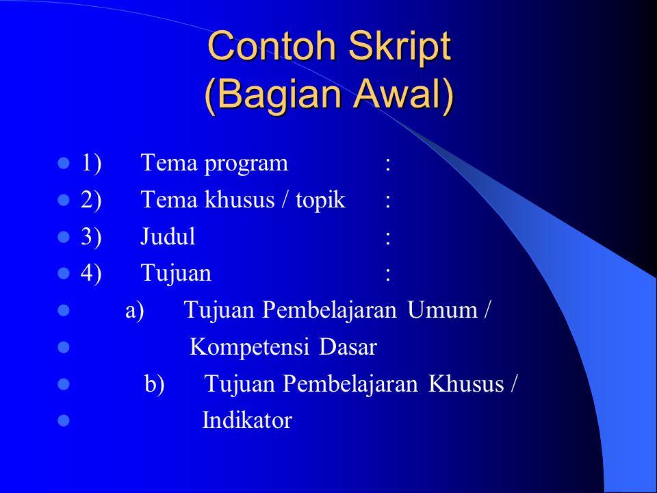 Contoh Skript (Bagian Awal)