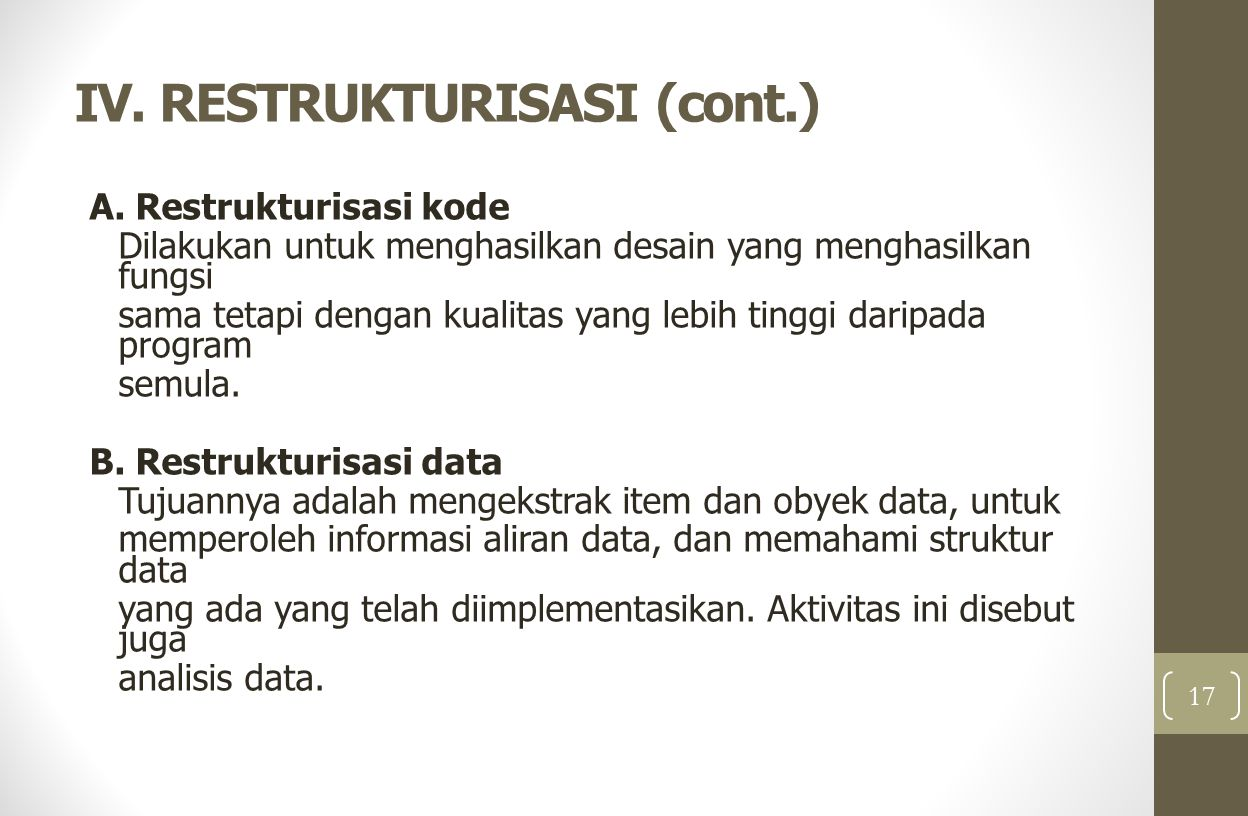 IV. RESTRUKTURISASI (cont.)