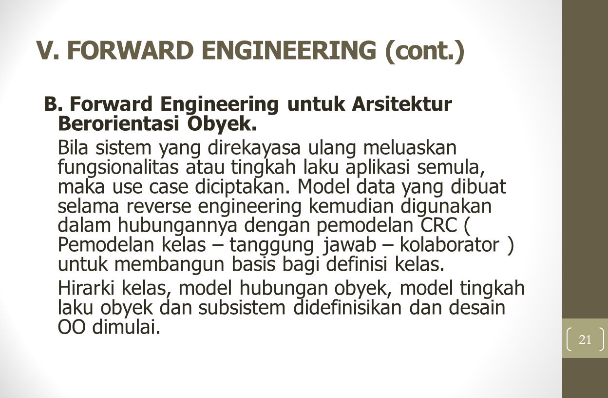 V. FORWARD ENGINEERING (cont.)