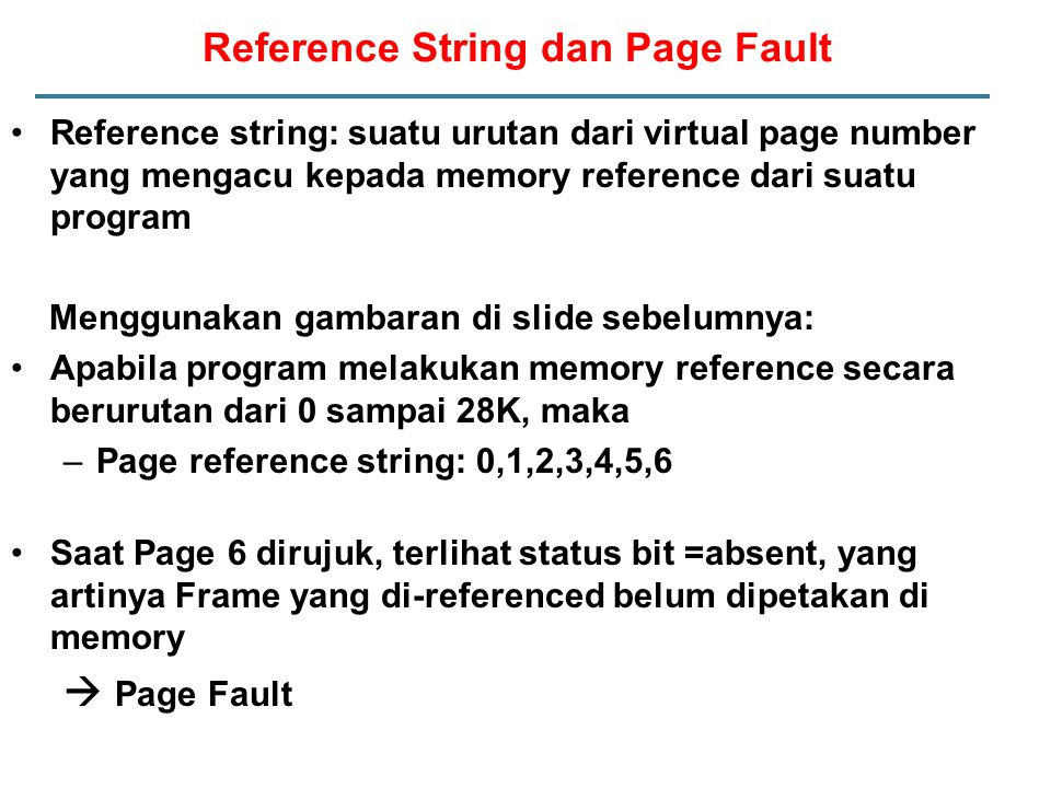 Reference String dan Page Fault