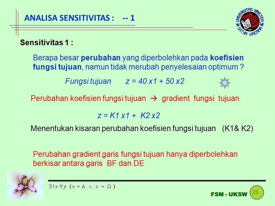ANALISA SENSITIVITAS : -- 1