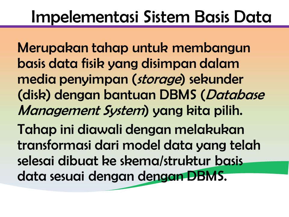 Impelementasi Sistem Basis Data