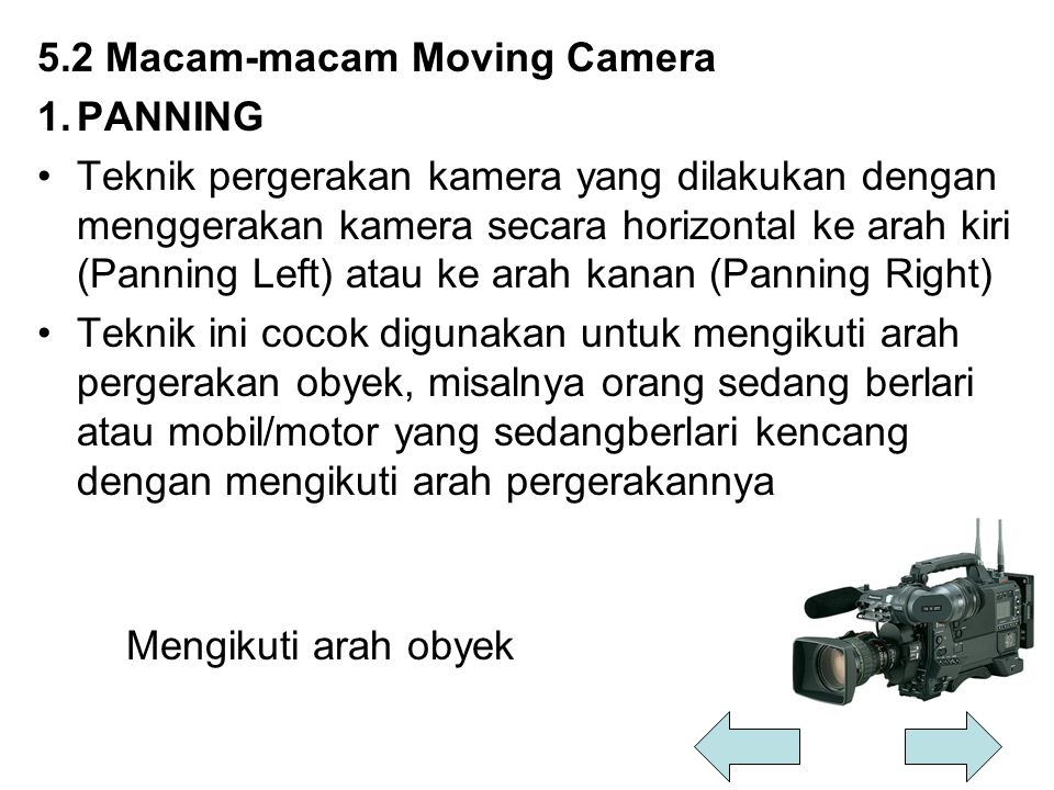 5.2 Macam-macam Moving Camera