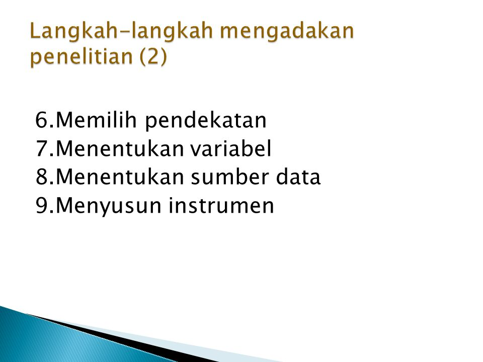 Langkah-langkah mengadakan penelitian (2)