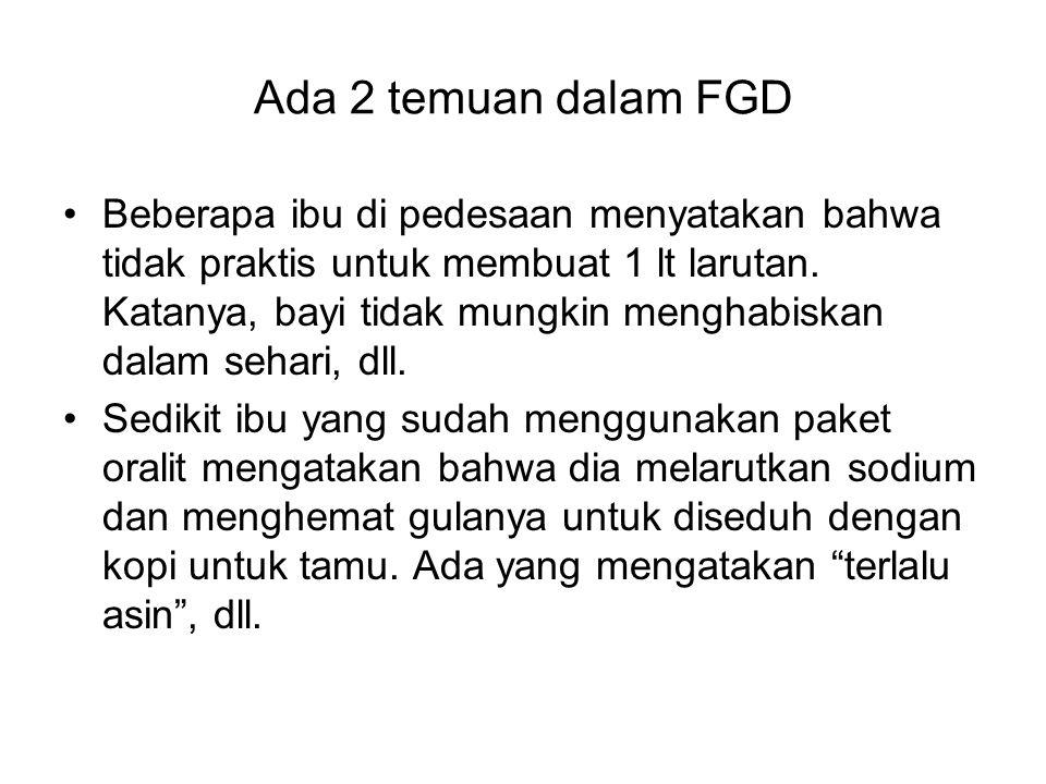 Ada 2 temuan dalam FGD