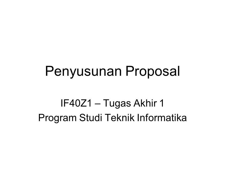 IF40Z1 – Tugas Akhir 1 Program Studi Teknik Informatika