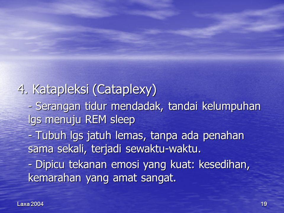 4. Katapleksi (Cataplexy)