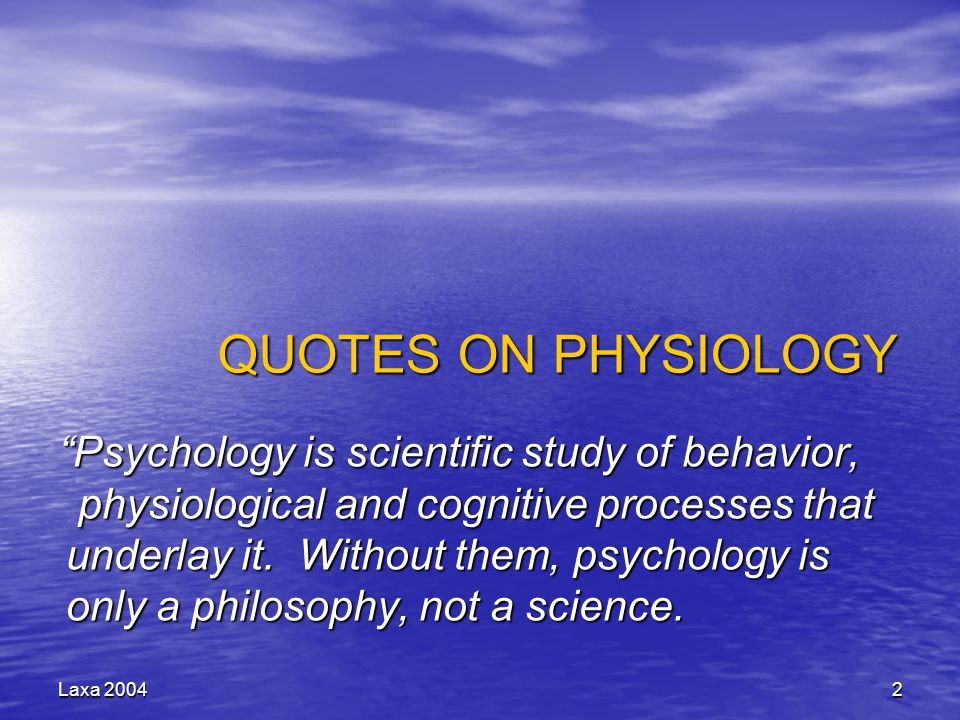 QUOTES ON PHYSIOLOGY