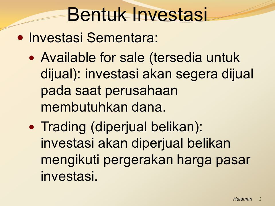Bentuk Investasi Investasi Sementara: