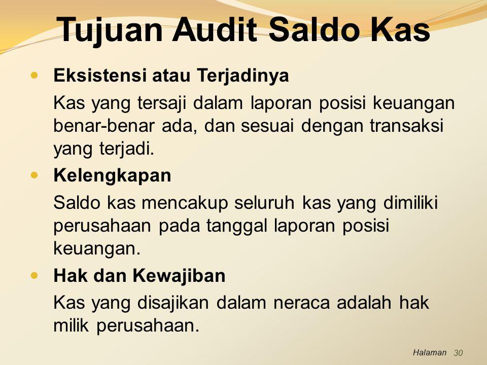 Tujuan Audit Saldo Kas Eksistensi atau Terjadinya