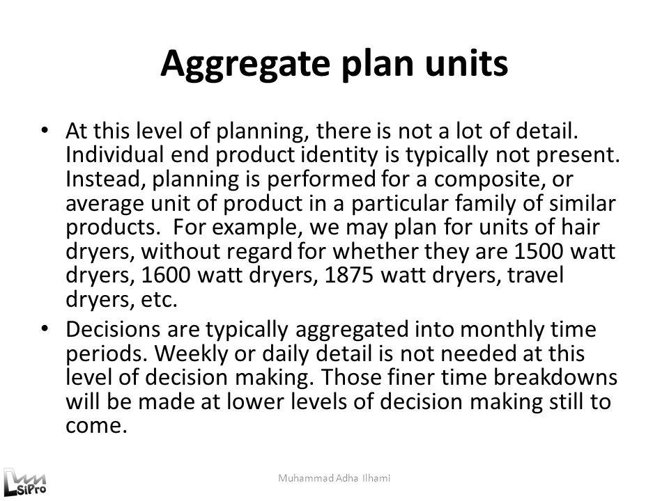 Aggregate plan units