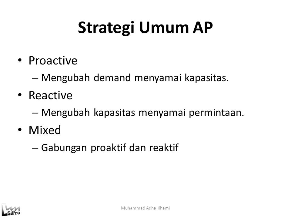 Strategi Umum AP Proactive Reactive Mixed