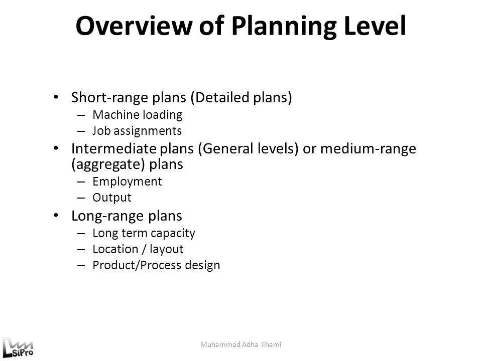 Overview of Planning Level