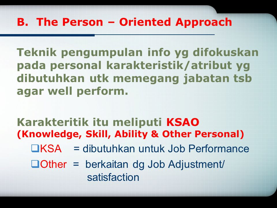 B. The Person – Oriented Approach