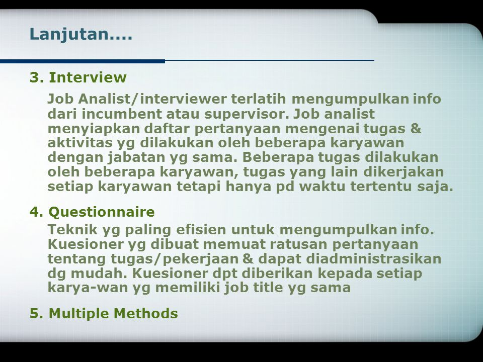 Lanjutan.... 3. Interview.