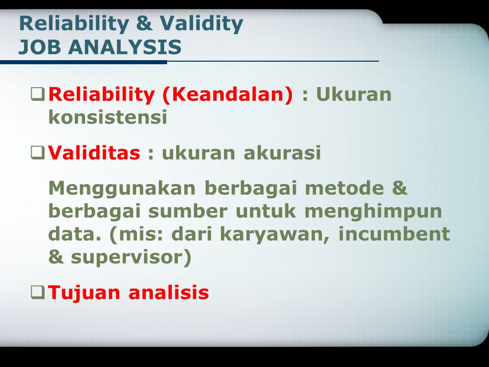 Reliability & Validity JOB ANALYSIS