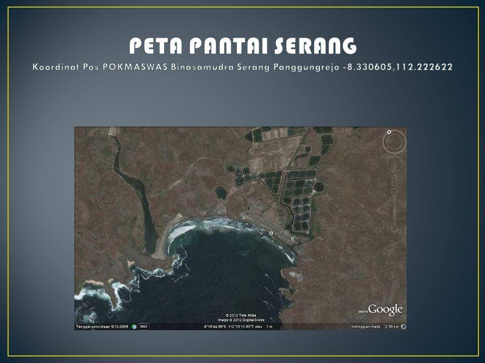 PETA PANTAI SERANG Koordinat Pos POKMASWAS Binasamudra Serang Panggungrejo -8.330605,112.222622