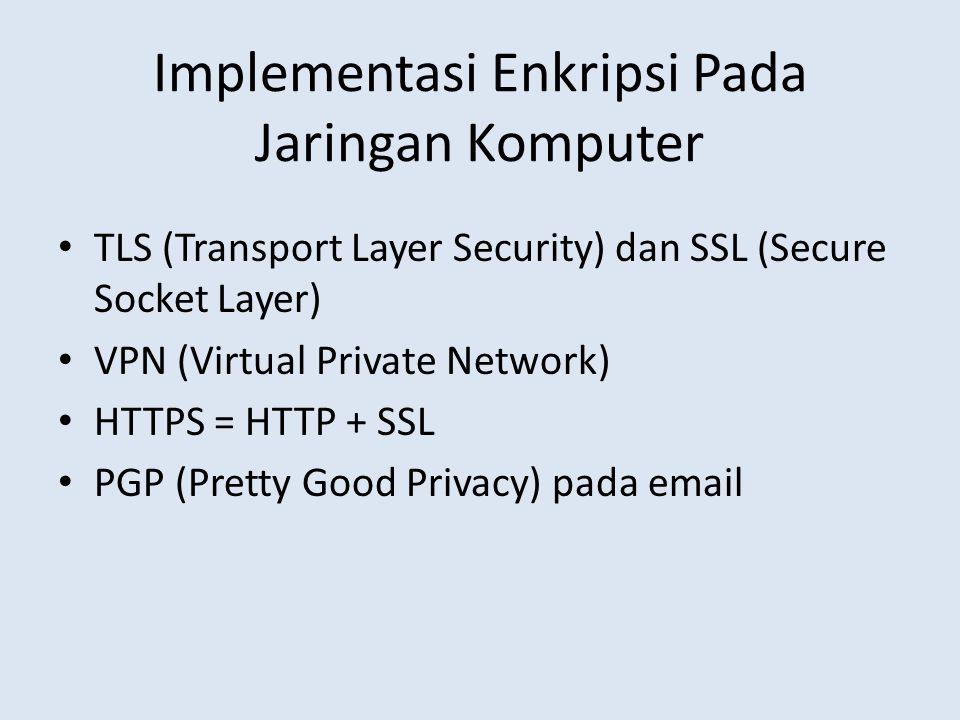 Implementasi Enkripsi Pada Jaringan Komputer