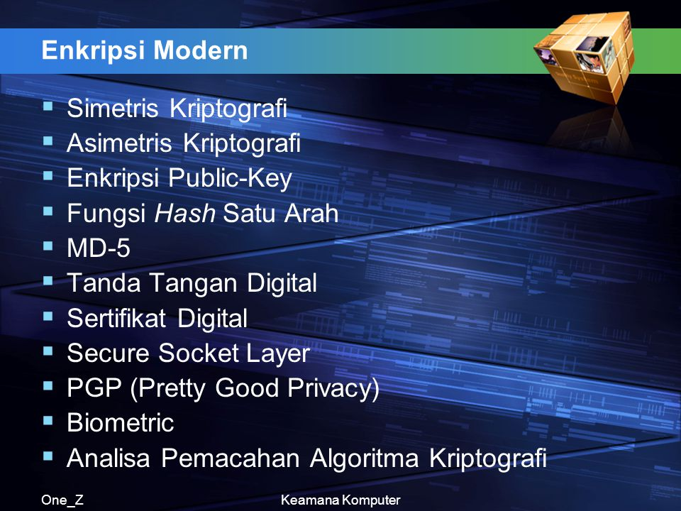 Asimetris Kriptografi Enkripsi Public-Key Fungsi Hash Satu Arah MD-5