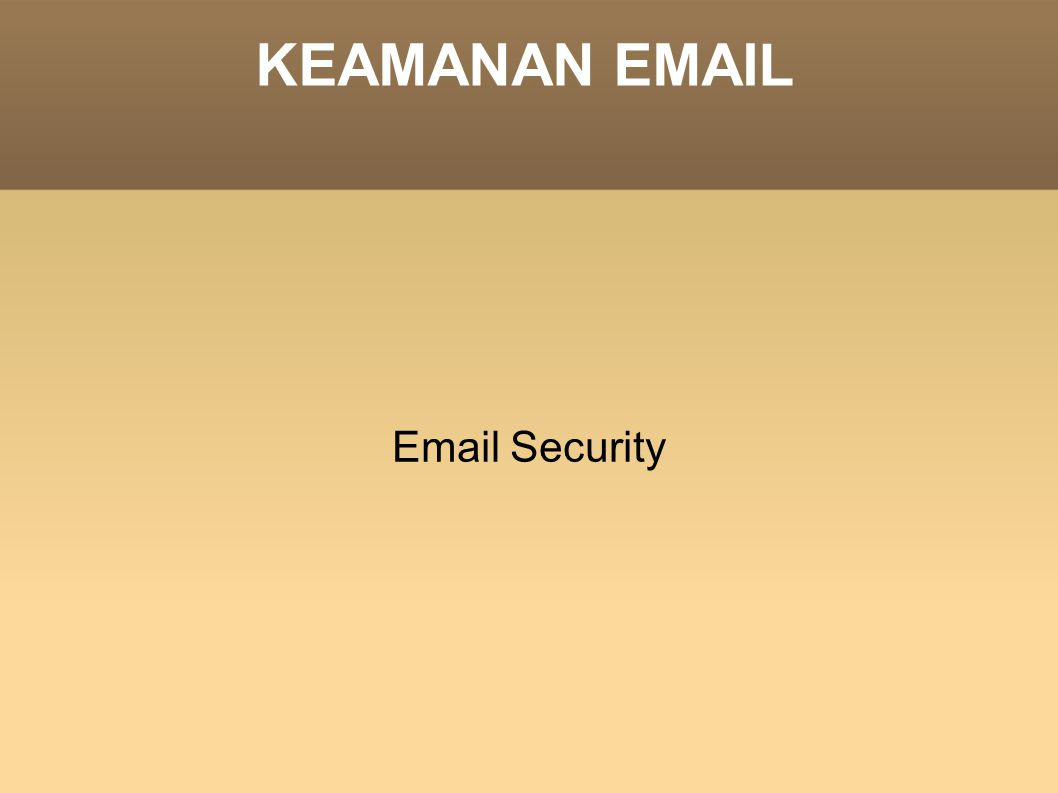 KEAMANAN   Security