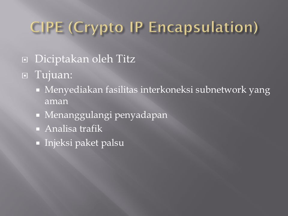CIPE (Crypto IP Encapsulation)