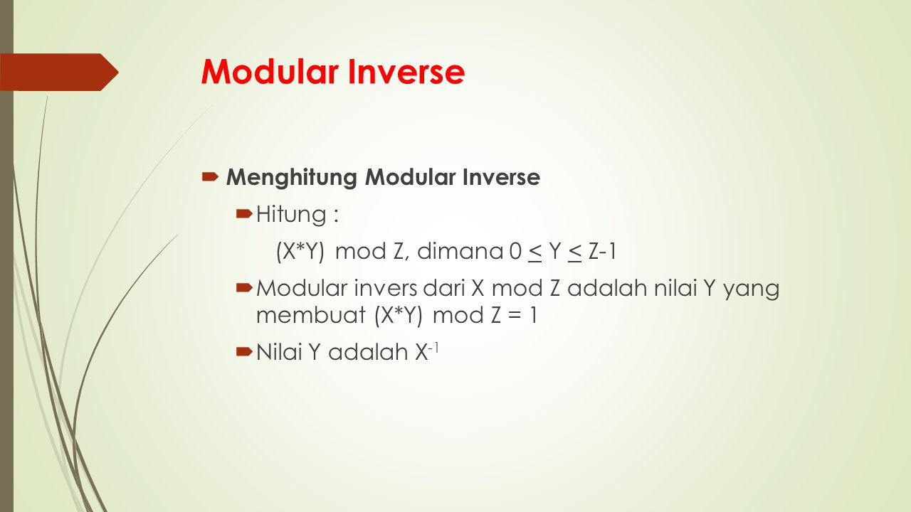 Modular Inverse Menghitung Modular Inverse Hitung :