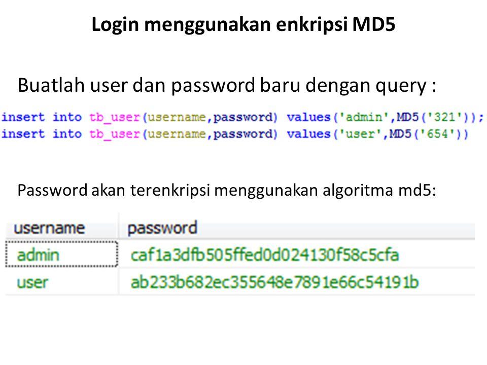 Login menggunakan enkripsi MD5