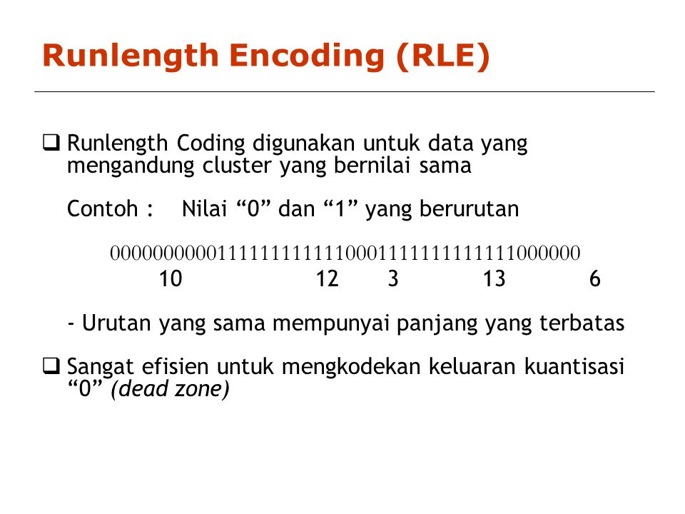 Runlength Encoding (RLE)