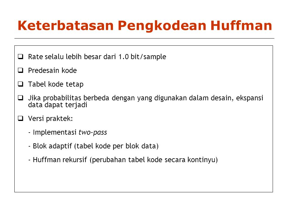 Keterbatasan Pengkodean Huffman