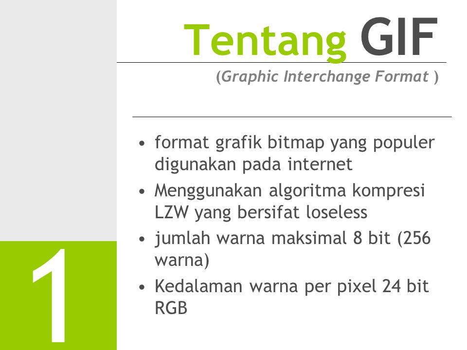 Tentang GIF (Graphic Interchange Format )