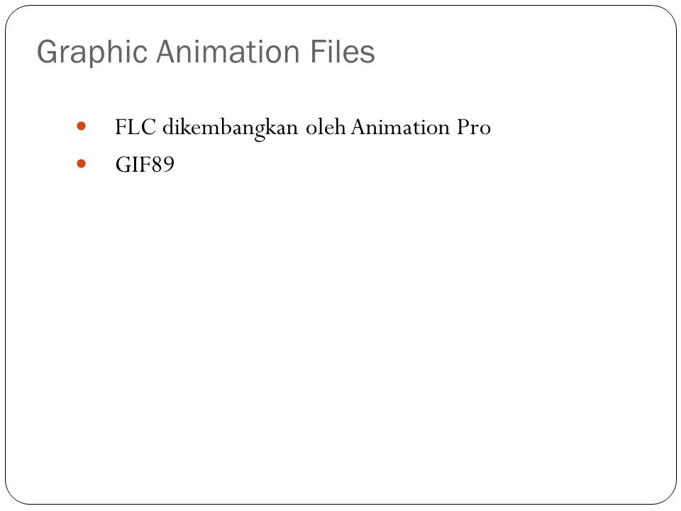 Graphic Animation Files