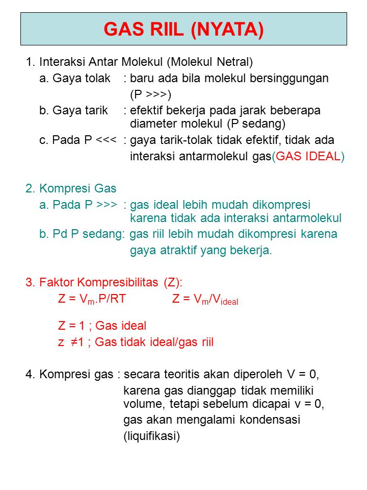 GAS RIIL (NYATA) 1. Interaksi Antar Molekul (Molekul Netral)