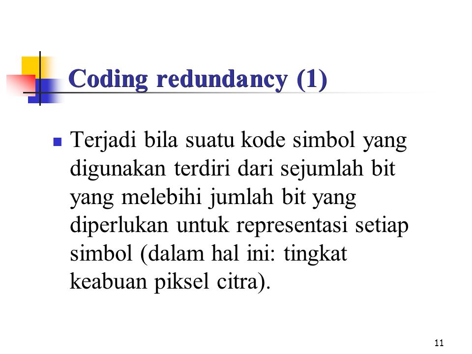 Coding redundancy (1)