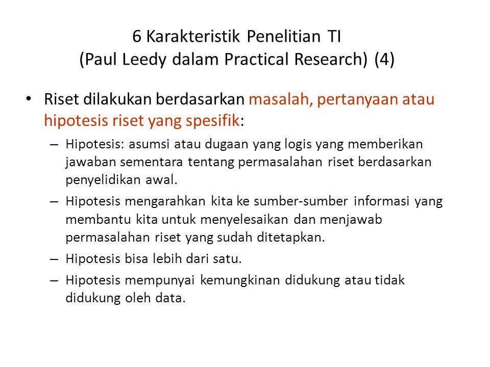 6 Karakteristik Penelitian TI (Paul Leedy dalam Practical Research) (4)