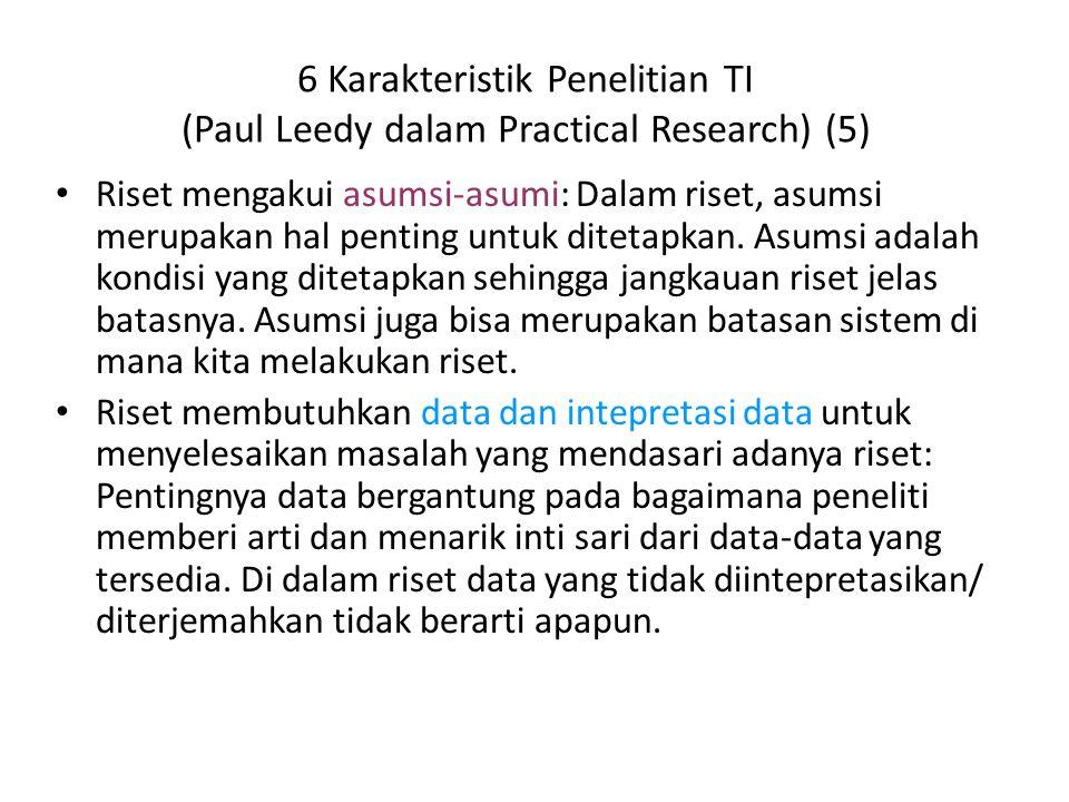 6 Karakteristik Penelitian TI (Paul Leedy dalam Practical Research) (5)