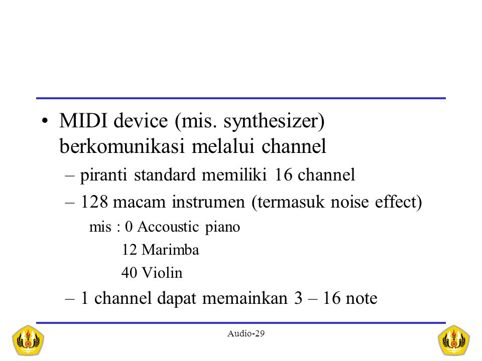 MIDI device (mis. synthesizer) berkomunikasi melalui channel