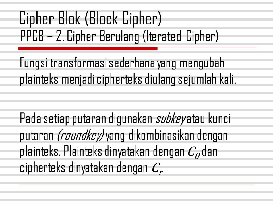 PPCB – 2. Cipher Berulang (Iterated Cipher)