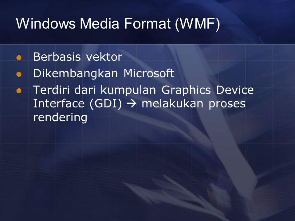 Windows Media Format (WMF)