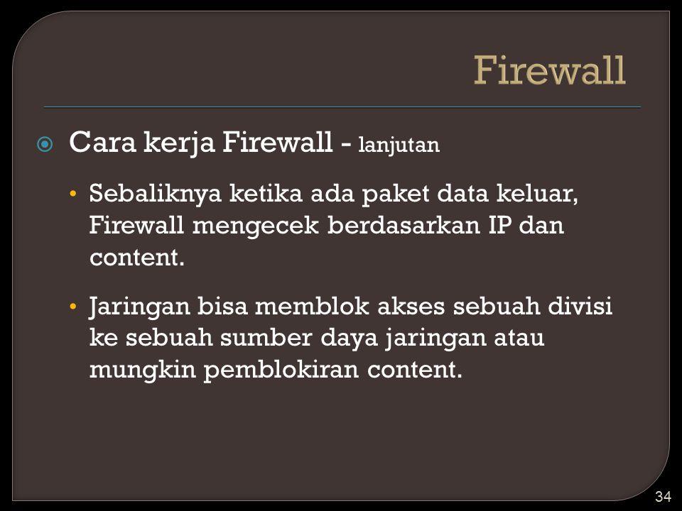 Firewall Cara kerja Firewall - lanjutan